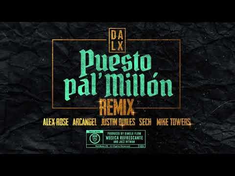 Puesto Pal Millon Remix Justin Quiles Dalex Arcangel Audio Oficial