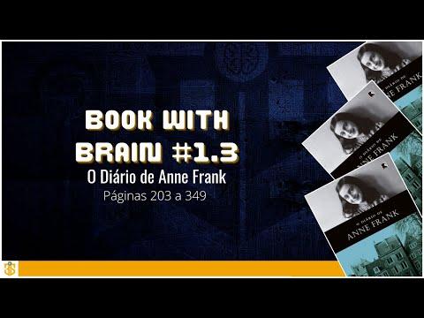 Book with Brain #1.3 - O Diário de Anne Frank - 203 a 349 pág.