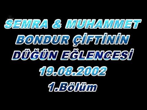 Semra & Muhammet bondur 2002 yılı Küçükhasan köyü nostaljik düğün eğlencesi 1. bölüm.