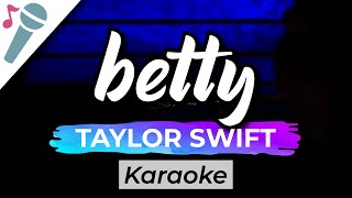 Taylor Swift – betty - Karaoke Instrumental (Acoustic)
