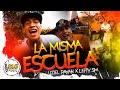 La Misma Escuela - Uziel Payan - Lefty Sm