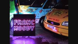 Franc Moody - Laroque