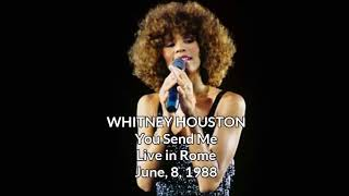 Whitney Houston - You Send Me - Live in Rome, June 8, 1988