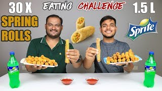 30 SPRING ROLLS WITH 1.5L SPRITE CHALLENGE   Spring Rolls Eating Competition   Food Challenge