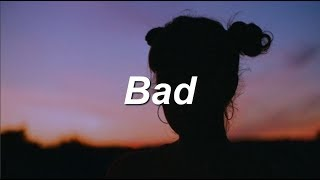 Bad   Lennon Stella (Lyrics)
