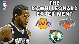 The Kawhi Leonard Experiment