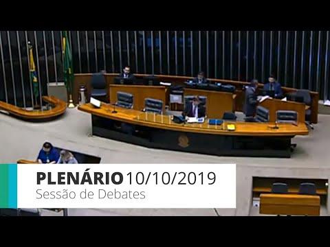 Plenário - Sessão de debates - 10/10/2019 - 14:00