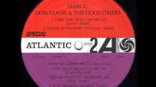 DON COVAY & the GOODTIMERS  You must believe in me