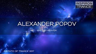 Alexander Popov - Eyes To Heaven (ASOT 800 Ultra)
