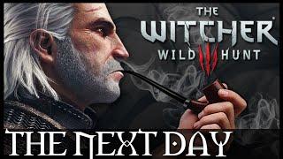 THE NEXT DAY WITCHER 3 Machinima