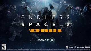 VideoImage1 Endless Space 2 - Vaulters