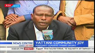 Marsabit County leaders thank President Uhuru for Ukur Yattani's nomination