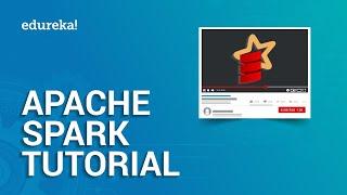Apache Spark Tutorial   Spark Tutorial for Beginners   Apache Spark Training   Edureka