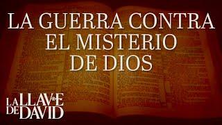 La guerra contra el misterio de Dios