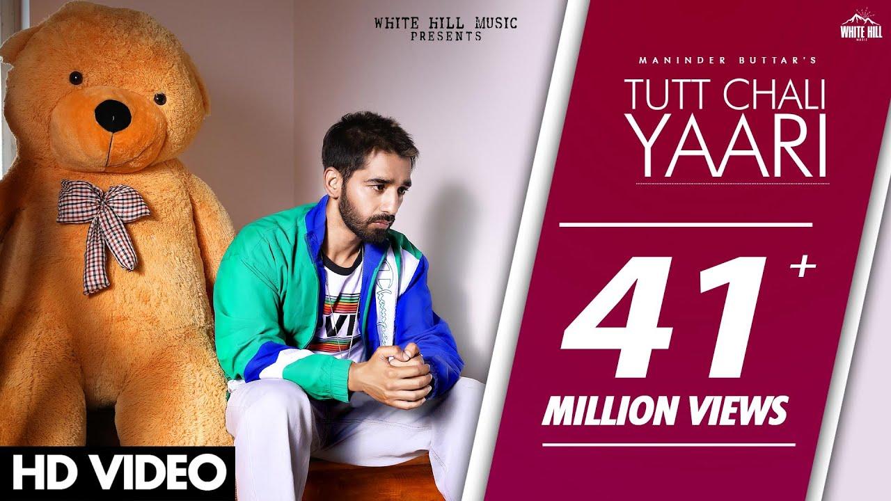 TUTT CHALI YAARI LYRICS - Maninder Buttar | Punjabi Songs 2020