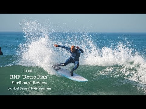 "Lost ""RNF Retro Fish"" Surfboard Review by Noel Salas Ep.70"