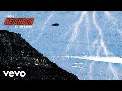 "Juicy J - ""Neighbor"" ft. Travis Scott"