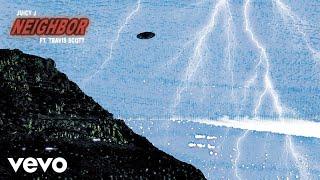 Juicy J - Neighbor (Official Audio) ft. Travis Scott