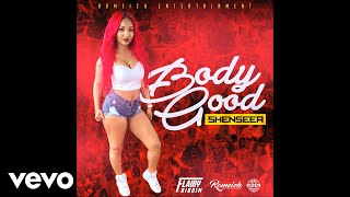 Shenseea   Body Good (Official Audio)