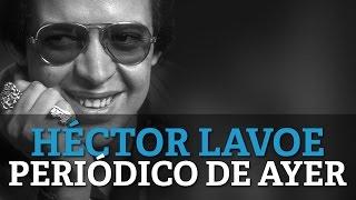 Hector Lavoe - Periodico De Ayer