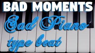 Bad Moments 🎹 Sad Piano Type Beat - Prod. Mpm