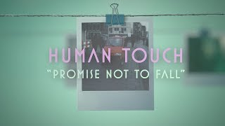 Human Touch - Promise Not To Fall (Lyric Video) - YouTube