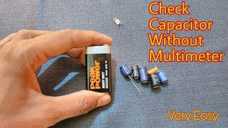 ( हिंदी ) How To Check Capacitor Without Multimeter || Very Easy