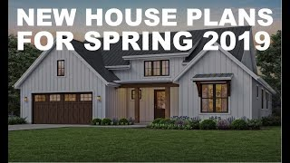 Hot New House Plans For Spring 2019 | Direct From The Designers