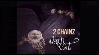 2 Chainz Watch Out Instrumental (Free Download) Prod By @SkynnyDoubleY