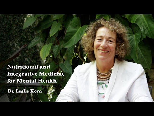 Nutritional and Integrative Medicine for Mental Health
