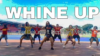 WHINE UP By: Kat Deluna | ZUMBA® | LORIE & TEAM BLADERS FAMILY