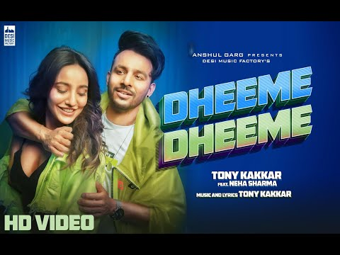Download Dheeme Dheeme - Tony Kakkar ft. Neha Sharma | Official Music Video HD Mp4 3GP Video and MP3