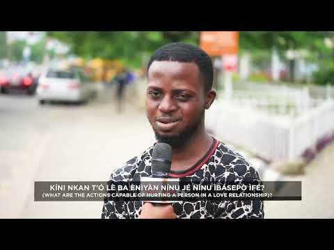 #LoriPopo: Kini Nkan To Le Ba Eniyan Ninu Je Ninu Ibasepo Ife