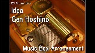 Idea/Gen Hoshino [Music Box]
