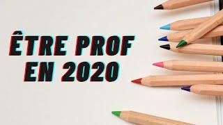 Être prof en 2020