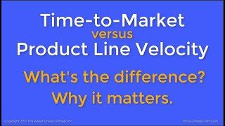 Time-to-Market vs. Product Line Velocity