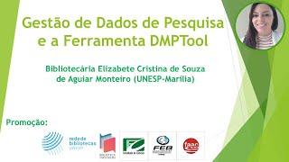 Gestão de Dados de Pesquisa e a Ferramenta DMPTool