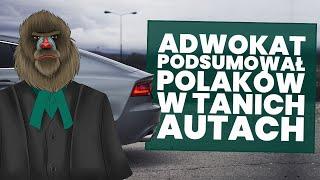 Adwokat podsumował Polaków w tanich samochodach!