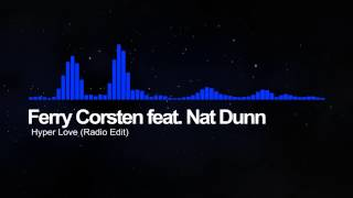 Ferry Corsten feat. Nat Dunn - Hyper Love (Radio Edit)