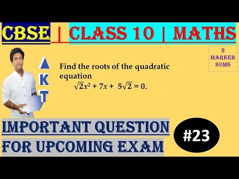 #23 CBSE | 2 Marks | Find the roots of the quadratic equation  √2x2 + 7x +  5√2 = 0 | Class X | IMP Question