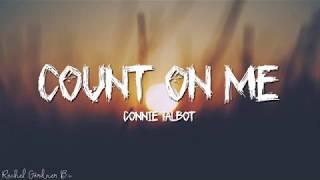 Connie Talbot   Count On Me (Lyrics)