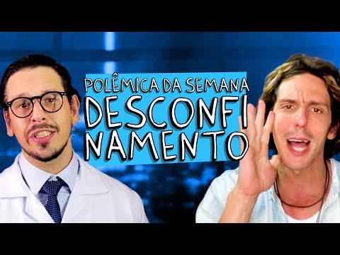 POLEMICA DA SEMANA - DESCONFINAMENTO