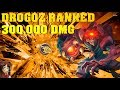 Paladins INSANE DROGOZ RANKED GAME 300 000 DMG
