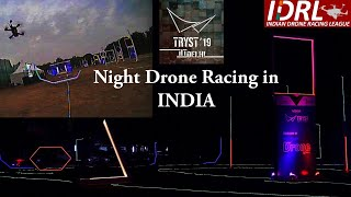 Drone Racing in INDIA at Night.