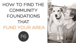 How to Find the Community Foundations Funding Nonprofits in Your Area