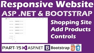 Responsive Website-ASP.NET&Bootstrap-Part 15-Online Shopping Site - Add Products - Form Designing