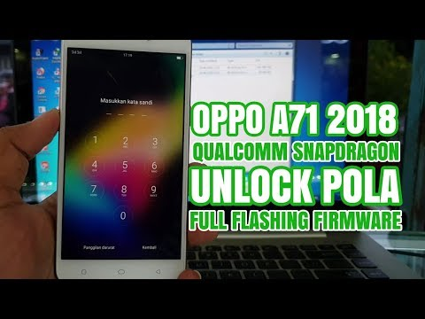Oppo A71 2018 Qualcomm Cph1801 Pattern Unlock And Firmware