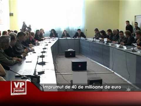 Împrumut de 40 de milioane de euro