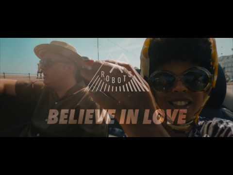 BELIEVE IN LOVE MF ROBOTS