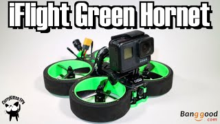 IFlight Green Hornet - a GoPro carrying Cinewhoop! Supplied by Banggood
